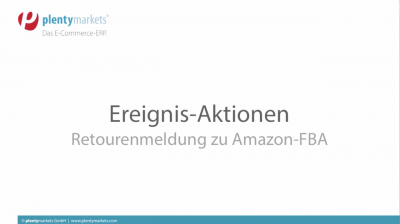 Ereignis-Aktion Retouren an Amazon FBA