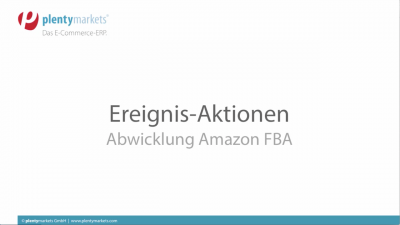 Ereignis-Aktion Versand über Amazon Fulfillment  (FBA)