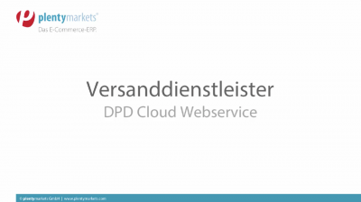 Versand // DPD Cloud Webservice